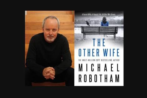 Difficult protagonist, difficult to put down: Michael Robotham – The Other Wife