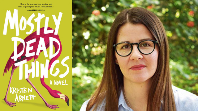 "Kristen Arnett's ""Mostly Dead Things"" is a lively examination of loss"