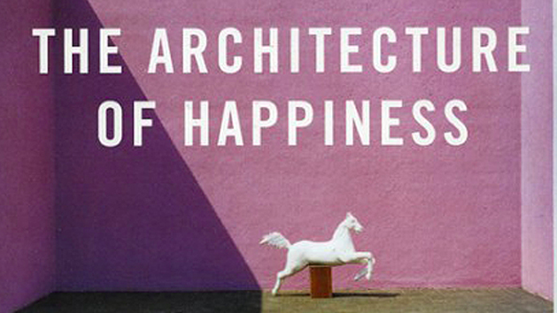 Book Review: The Architecture of Happiness
