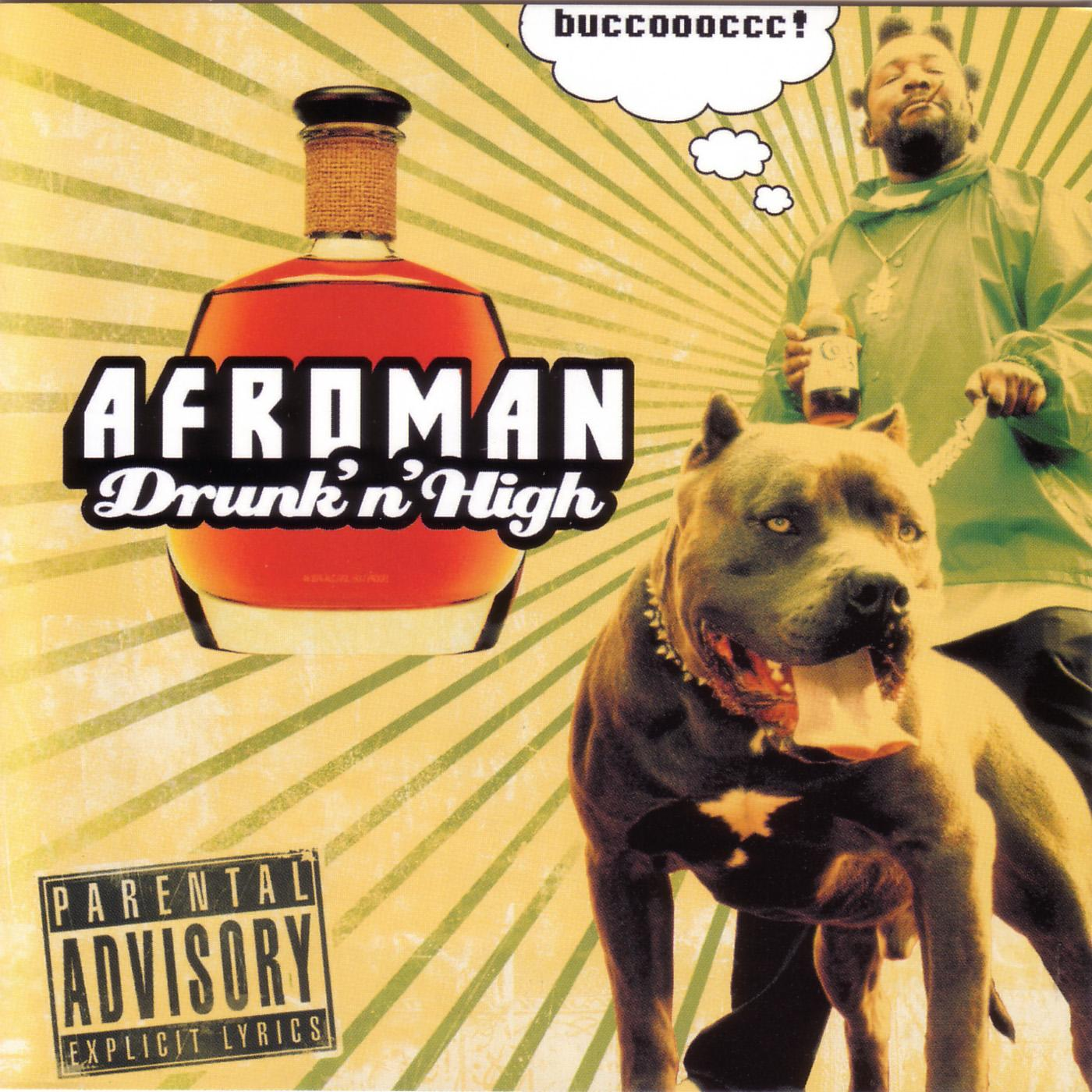Afroman is dope, man…or dopey…or somethin'…